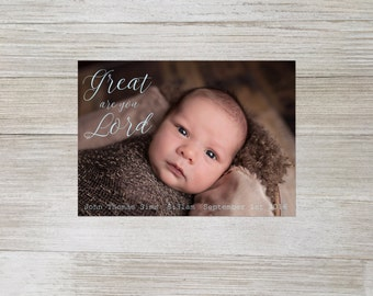 Great are you Lord birth announcement, religious birth announcement, christian birth announcement, new baby, custom, print at home, digital