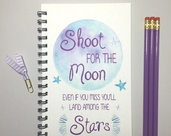 Journal, Bullet Journal, Notebook, Spiral Journal, Diary, Inpriational, Shoot for the moon even if you miss you'll land among the stars