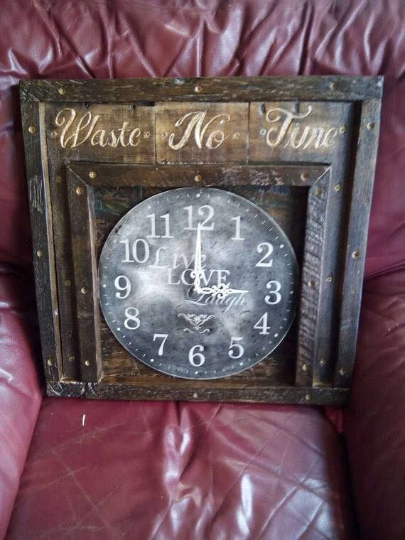 Barnwood/Pallet Wood Rustic Engraved with Waste No Time Clock