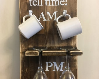 How to tell time Rustic sign, coffee/wine rack, rustic wood sign, handpainted