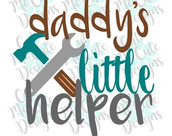 SVG DXF PNG cut file cricut silhouette cameo scrapbooking Daddy's Little Helper Baby Boy