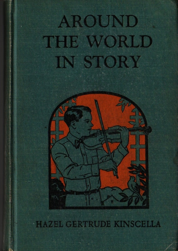 Around the World in Story Stories in Music Appreciation Book Six - Hazel Gertrude Kinscella - Ruth Mary Hallock - 1929 - Vintage Kids Book