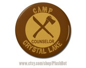 "Friday the 13th Retro Horror Movie 1.25"" or 2.25"" Pinback Pin Button Badge Summer Camp Crystal Lake Counselor Funny Horror Movie Fan Gift"