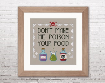 Don't make me poison your food - PDF cross stitch pattern