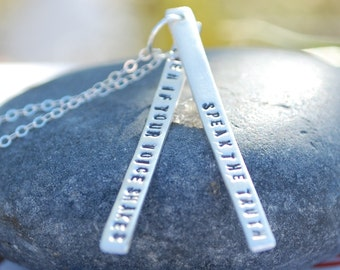 Speak the Truth Even if your Voice Shakes - handcrafted handmade sterling silver empowerment quote necklace by Chocolate and Steel
