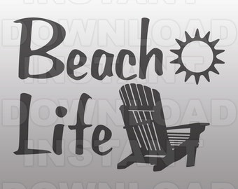 Beach Life With Chair SVG File,Beach Chair SVG File,Cutting Template Vector