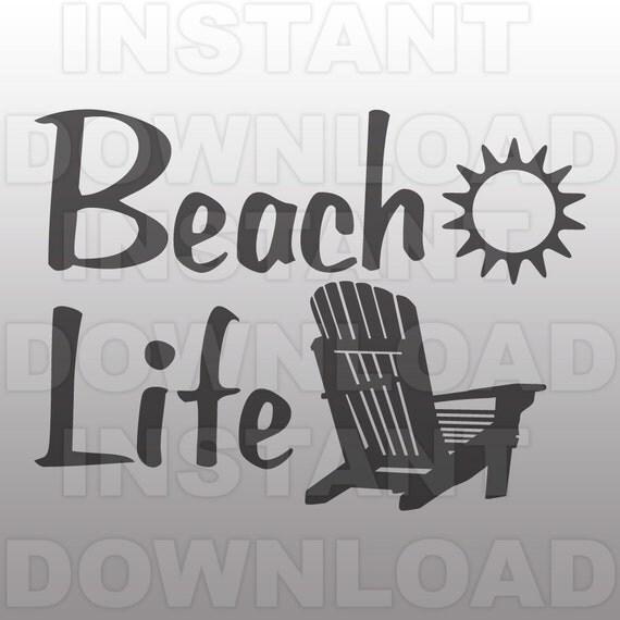 Beach Life with Chair SVG FileBeach Chair SVG FileCutting