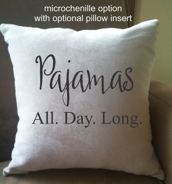 Funny Throw Pillow Covers : Pajamas All Day Long funny decorative throw pillow cover