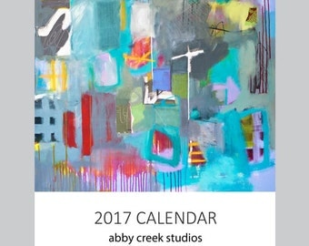 Art Calendar 2017 Featuring Abstract Art in 5 x 7 or 8 x 10