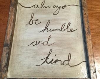 Always be kind sign