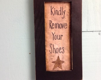 Kindly remove your SHOES Sign framed porch decor entry foyer plaque