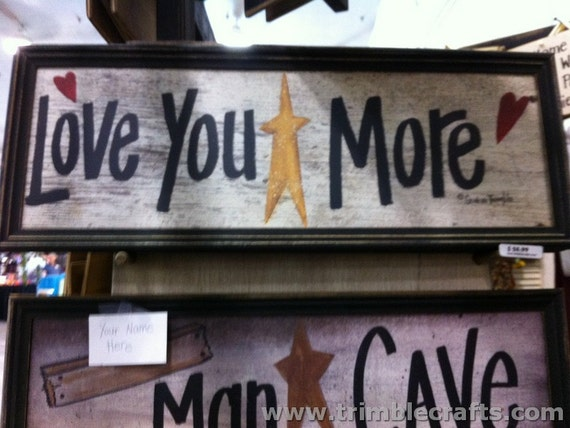Love You More sign star hearts hand made framed 11 x 27 inches long Trimble Crafts home wall decor