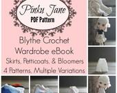 Blythe Crochet Wardrobe Pattern eBook - Skirts, Petticoats, and Bloomers - 4 Patterns + 1 Bonus Pattern!