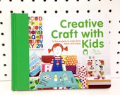 Creative Craft With Kids Book by Jane Foster - signed