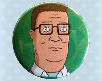 Hank Hill - King of the Hill - 1 Inch Pinback Button