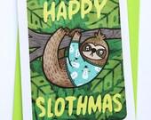 Happy Slothmas Ugly Sweater Sloth Christmas Card- Holiday Card, Funny Christmas card, Holiday Greetings Season's Greetings Ugly Sweater Card