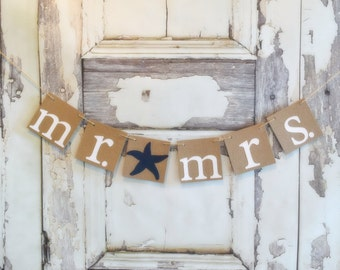Mr and Mrs rustic banner wedding banners CUSTOM colors starfish photo prop mr and mrs sign bride to be