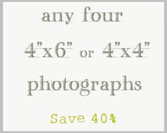 Photography Print Set / Four 4x4 or 4x6