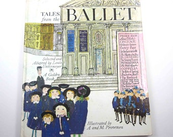 Tales From the Ballet Vintage 1960s Children's Giant Golden Book by Louis Untermeyer Illustrated by Alice and Martin Provensen