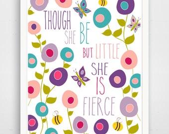 Though She Be But Little She is Fierce Print - Purple Nursery Wall Art