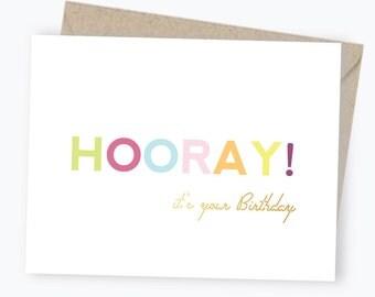 Hooray It's Your Birthday Card - Gold Foil - Happy Birthday