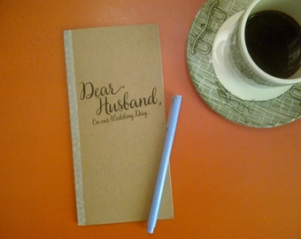 Wedding Day // Dear Husband On Our Wedding Day Journal // Staple Bound Journal