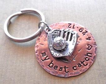 My Best Catch Baseball Keychain- Best Catch Love Valentinge-Personalized Man Dad Father Gift - Sport Keychain -K76