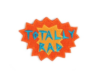 Totally Rad Iron On Patch - Embroidered Patch - Woven Patch - Mokuyobi Threads - Patches for Jeans - Cute Patches - Patches for Jackets