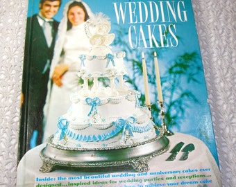 The Wilton Book of Wedding Cakes, Cake Deorating, Rambling Rose, Tiara, Spring Time, Love Birds, Christmas Wedding, Icing,  1971  (940-15)