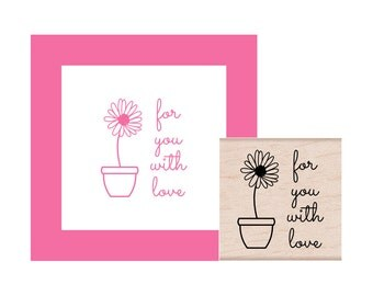 For You With Love Rubber Stamp