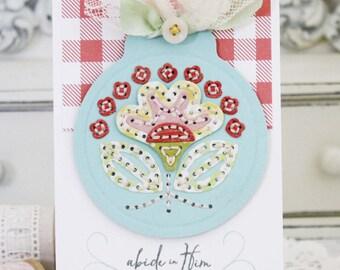 Abide in Him...Handmade Card