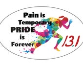 Car Magnet 13.1 Pain is Temporary Pride is Forever (Female)