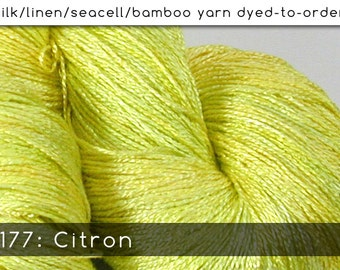 DtO 177: Citron on Silk/Linen/Seacell/Bamboo Yarn Custom Dyed-to-Order