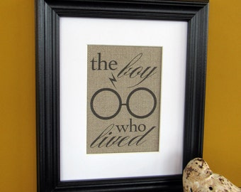 the BOY WHO LIVED - burlap art print