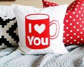 I Heart You Mug Pillow Cover