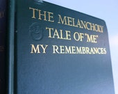 """The Melancholy Tale of """"Me"""" Edward H Sothern Actor Biography 19th 20th Century American Theater, American Actor Memoir, Theatrical Life 1916"""