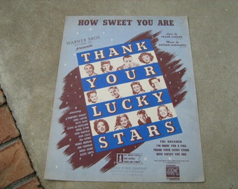 1943  vintage sheet music ( Thank Your Lucky Stars )