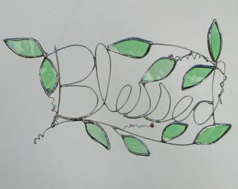 Blessed Word Art - Upcycled Stained Glass and Wire Suncatcher