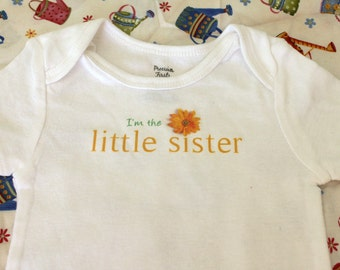 I'm the Little Sister Baby Bodysuit (sizes newborn to 24 months)
