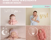 Baby Girl Newborn Overlays Photo Overlays Word Overlays INSTANT DOWNLOAD