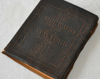 The Sidewalks of New York/Vintage 1920s/Guide Book By The Bowman Hotels
