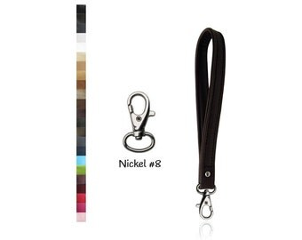 ON SALE Leather Wristlet Strap with NICKEL 8 Swivel Snap Hook - Your choice of Leather & Width