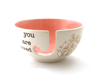 yarn bowl - crochet bowl - ceramic yarn bowl - you are loved - metallic gold - pink and gold - gift for grandmother