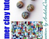 New Polymer Clay Tutorial - Colorful Patterns , eBook ,PDF