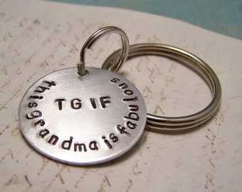 Grandmother Keychain. TGIF. This Grandma is fabulous.