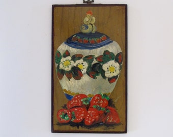 Folk Art Painting Strawberries and Ginger Jar, Vintage Folk Art Decor Colorful Vintage Original on Chipboard