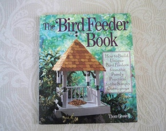 "Vintage Book ""The Bird Feeder Book"" How to Build Houses & Feeders"