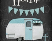 Home Is Where We Park It / Camper / Chalkboard Art / Teal - 8x10 Inch Digital Print / Ready To Frame / Printable Instant Download and Print