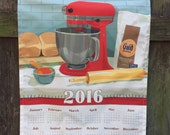 2016 Calendar Towel - An Ode to the Stand Mixer
