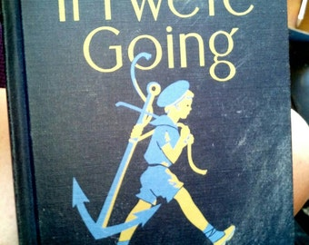 1941 Alice & Jerry Book If I Were Going